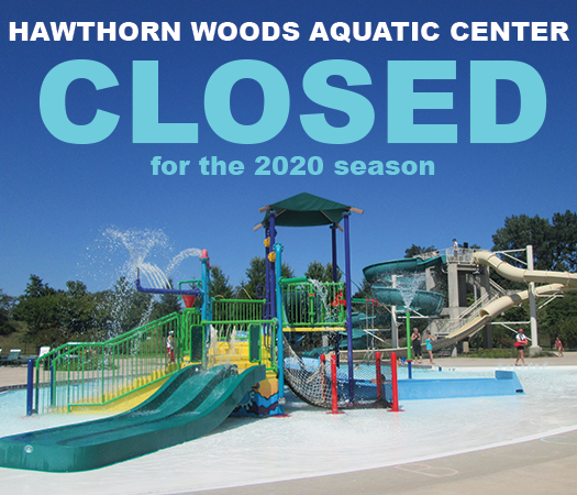 Hawthorn Woods Aquatic Center Closed for the 2020 season